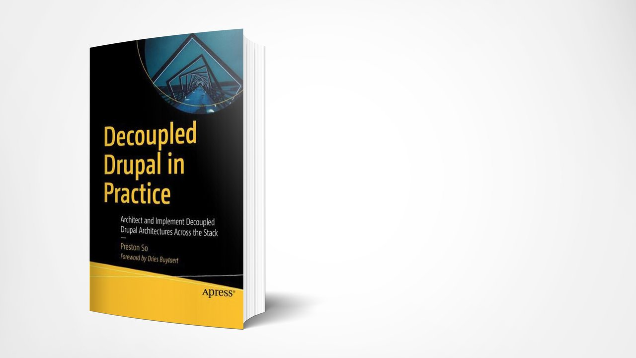 The cover of the Decoupled Drupal book