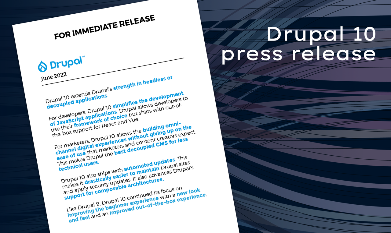 A slide from the DriesNote that shows a fictitious Drupal 10 press release dated June 2022.