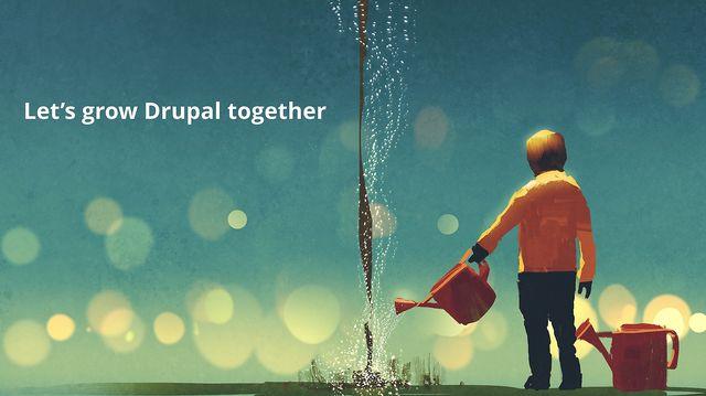 Lets grow Drupal together