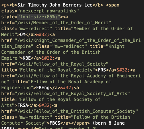 The generated HTML code for Tim Berners-Lee's Wikipedia page; it could be more semantic