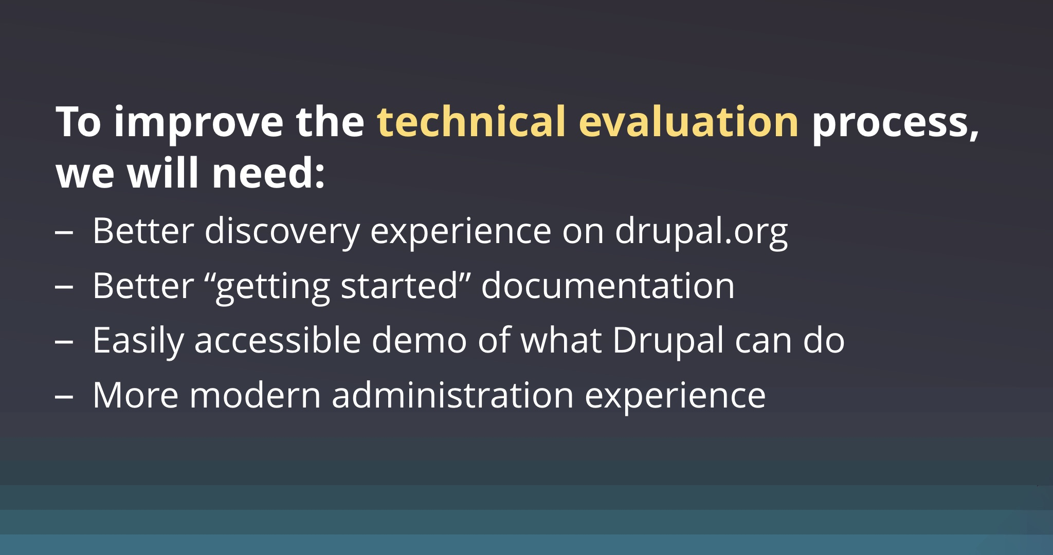 Improve technical evaluator experience